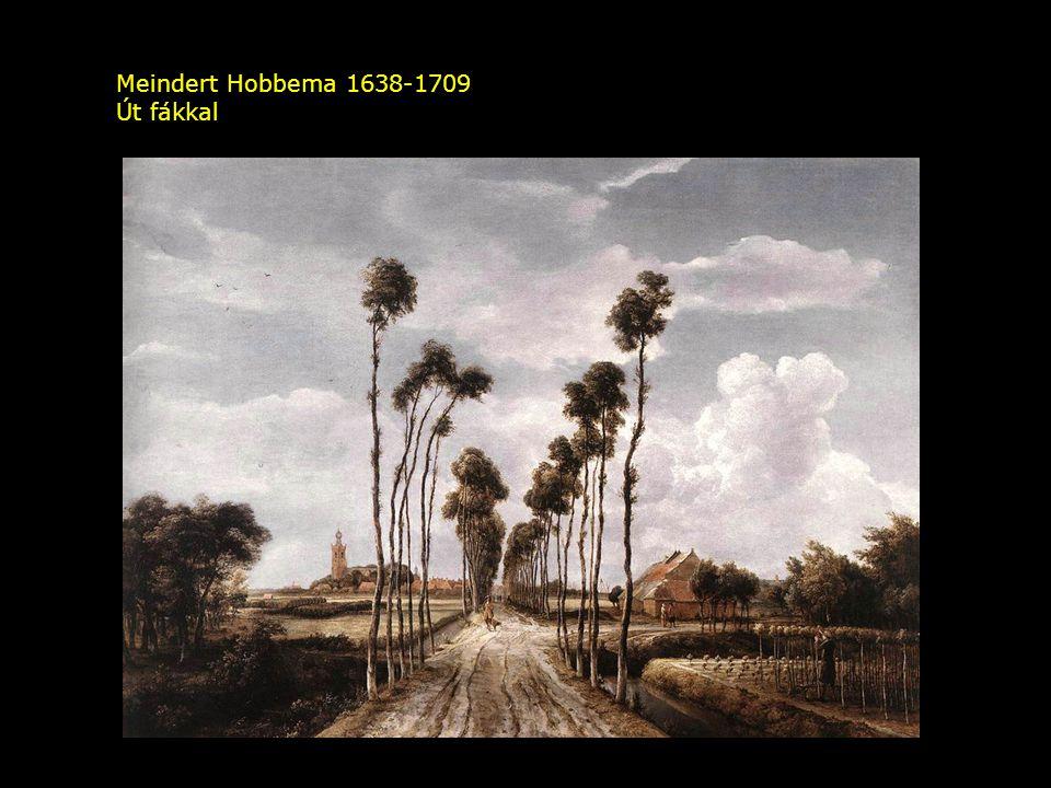 Meindert Hobbema 1638-1709 Út fákkal