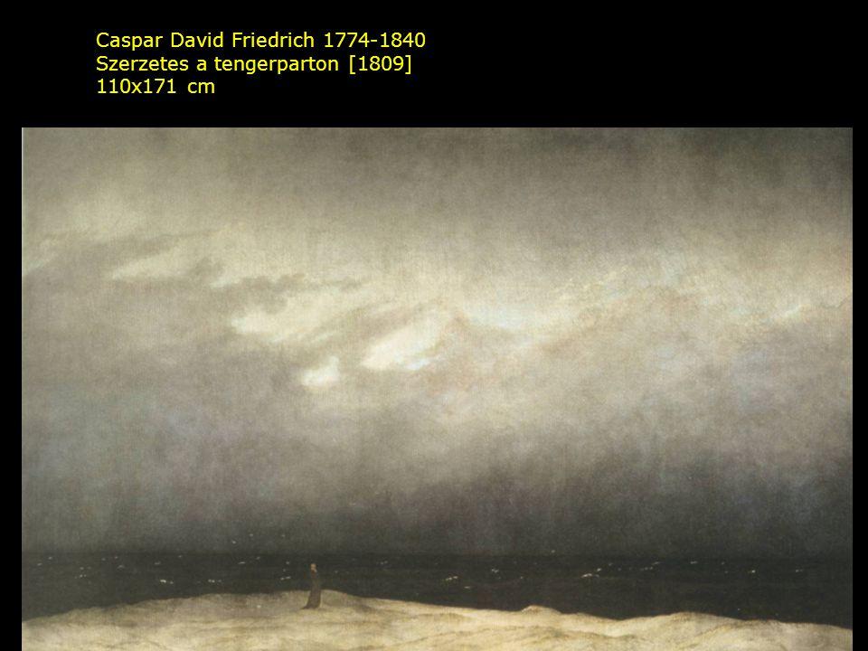 Caspar David Friedrich 1774-1840 Szerzetes a tengerparton [1809] 110x171 cm