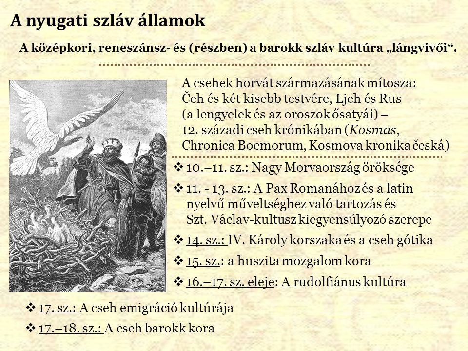 A csehek horvát származásának mítosza: Čeh és két kisebb testvére, Ljeh és Rus (a lengyelek és az oroszok ősatyái) – 12. századi cseh krónikában (Kosm