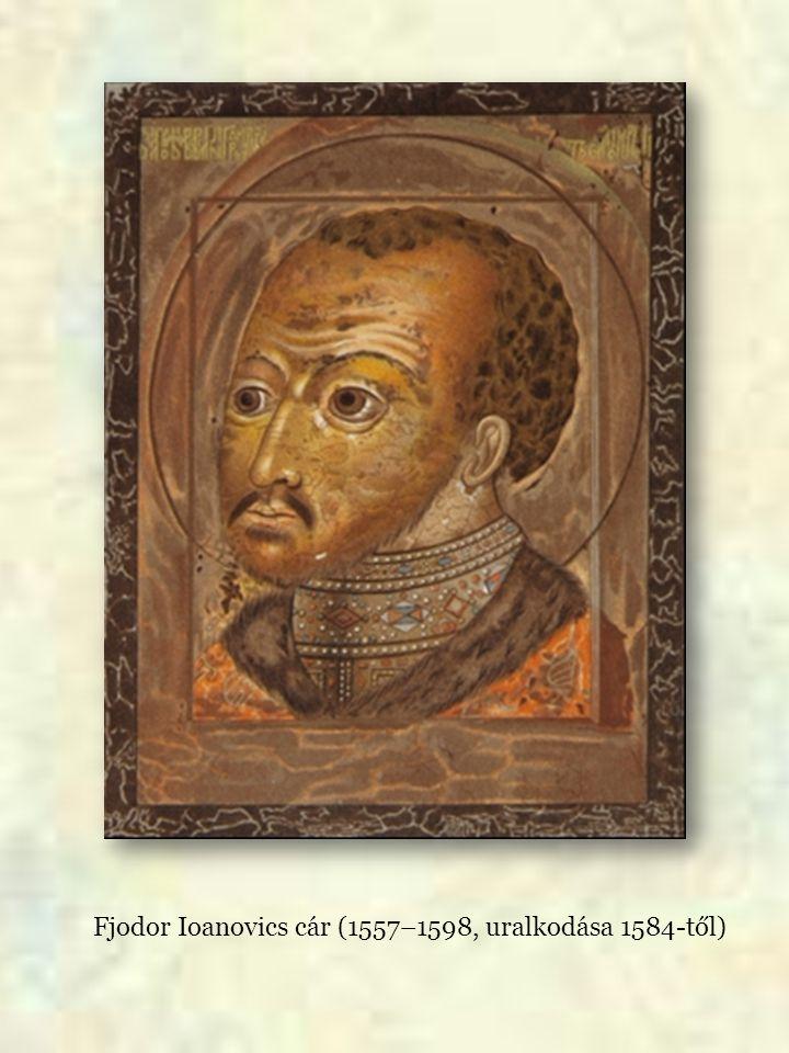 Fjodor Ioanovics cár (1557–1598, uralkodása 1584-től)