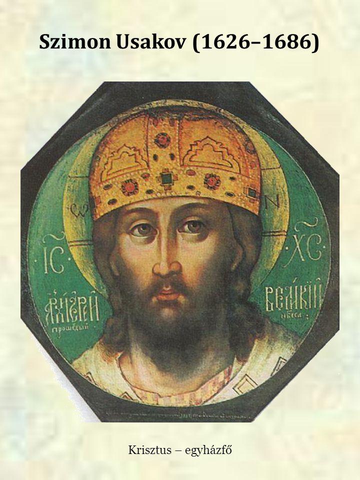 Szimon Usakov (1626–1686) Krisztus – egyházfő