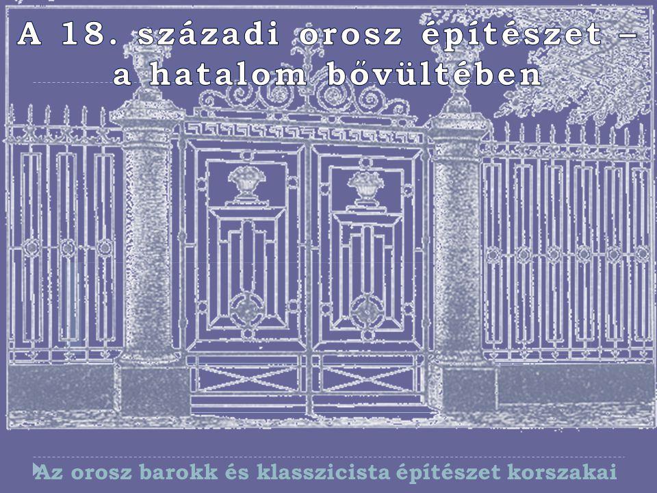 """A péteri barokk (1700–1730-as évek) Szent Pétervár kialakításának első korszaka A """"Mensikov-torony (Gábriel Arkangyal Temploma Moszkvában 1708, Domenico Trezzini?) I."""