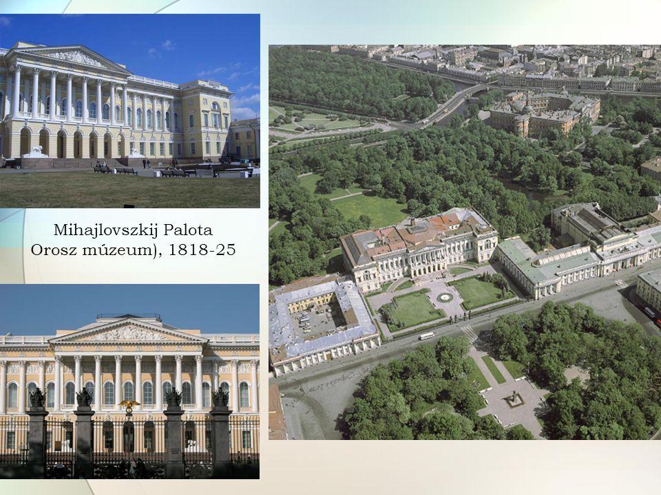 Mihajlovszkij Palota Orosz múzeum), 1818-25