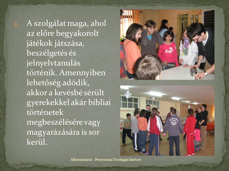 Siketmisszió - Protestáns Teológiai Intézet 2.