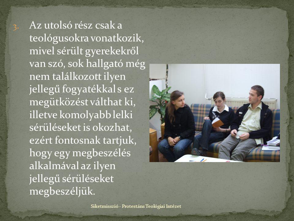 Siketmisszió - Protestáns Teológiai Intézet 3.