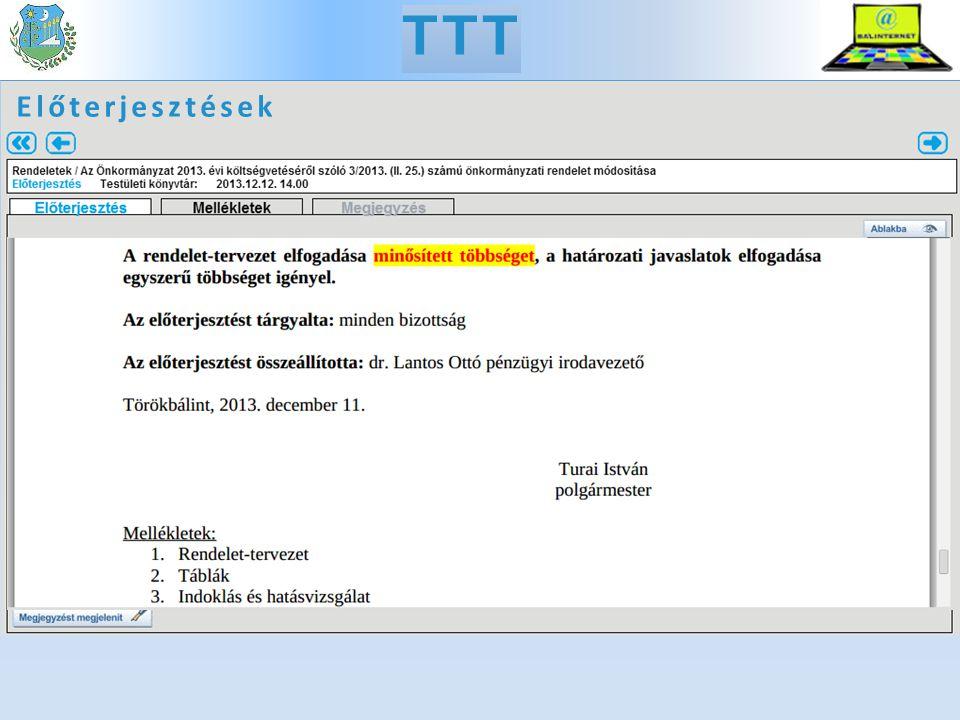 TTT Előterjesztések, mellékletek