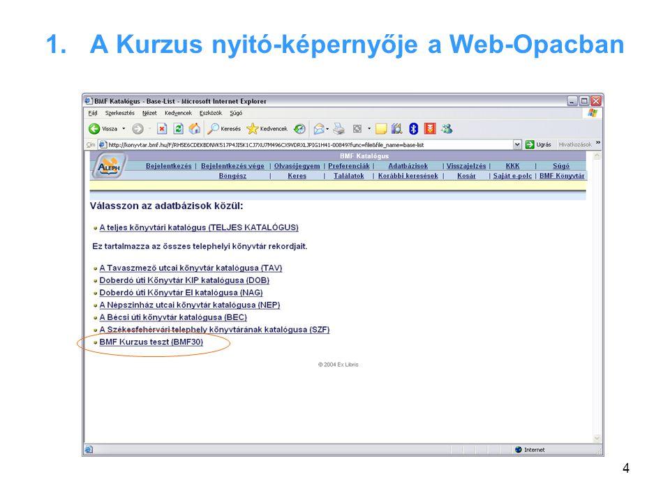 4 1.A Kurzus nyitó-képernyője a Web-Opacban
