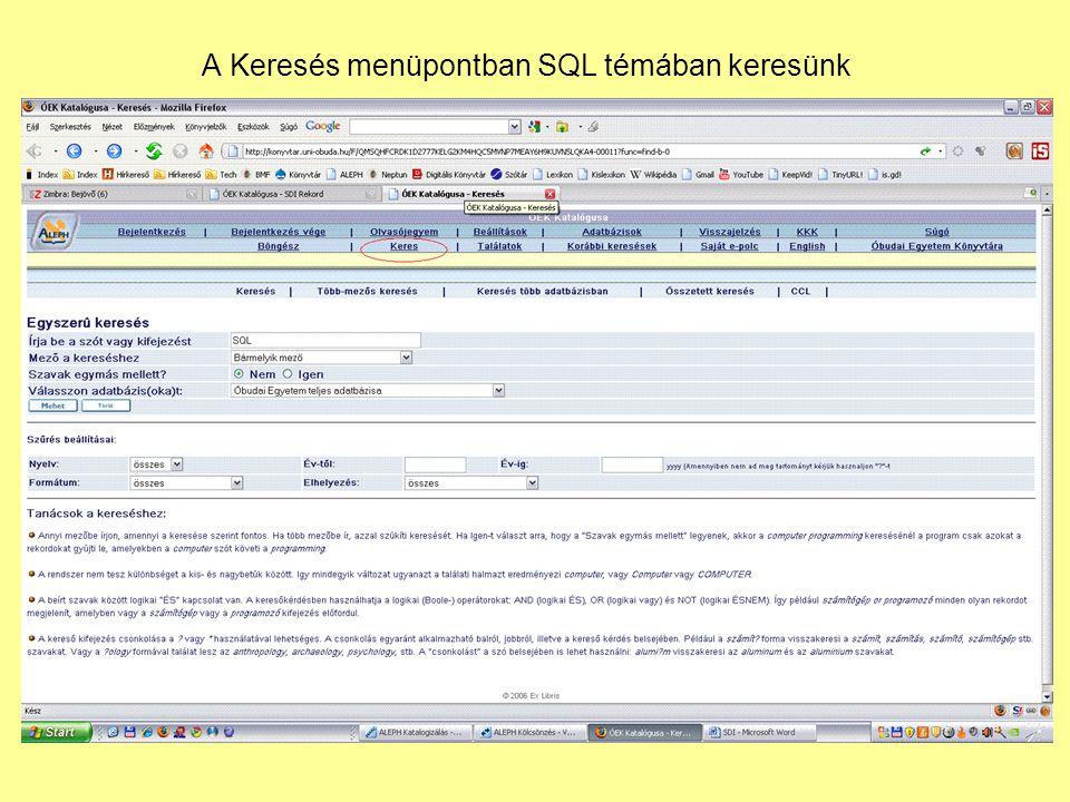 A Keresés menüpontban SQL témában keresünk