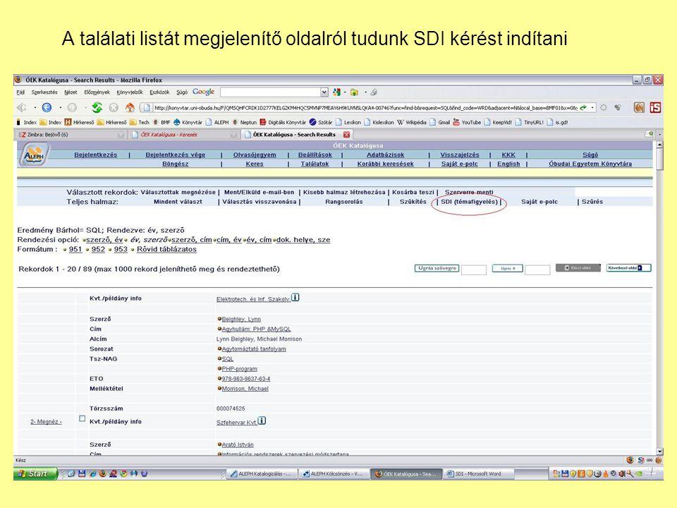 A találati listát megjelenítő oldalról tudunk SDI kérést indítani