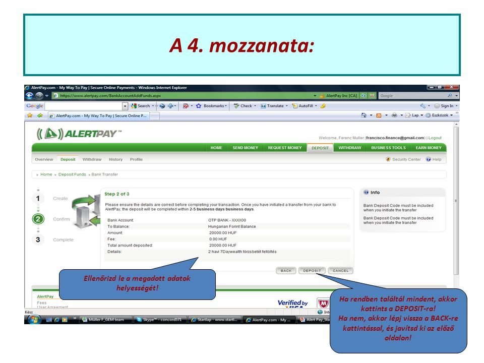 A 4. mozzanata: Ellenőrizd le a megadott adatok helyességét.