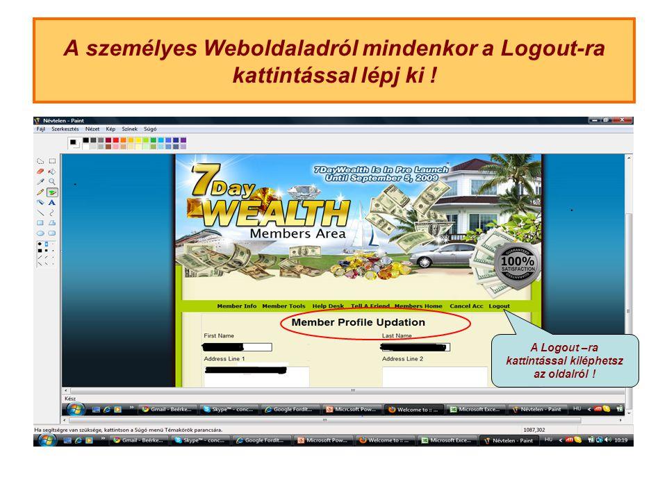 A személyes Weboldaladról mindenkor a Logout-ra kattintással lépj ki .