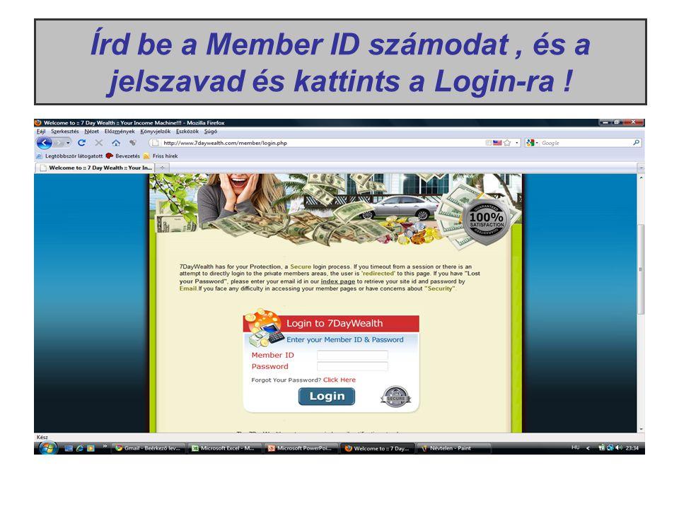 Írd be a Member ID számodat, és a jelszavad és kattints a Login-ra !