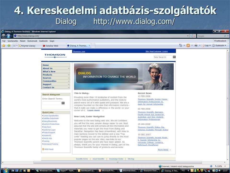4. Kereskedelmi adatbázis-szolgáltatók CSAhttp://www.csa.com/