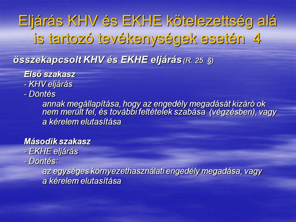 Eljárás csak EKHE kötelezettség alá tartozó tevékenységek esetén csak a 2.