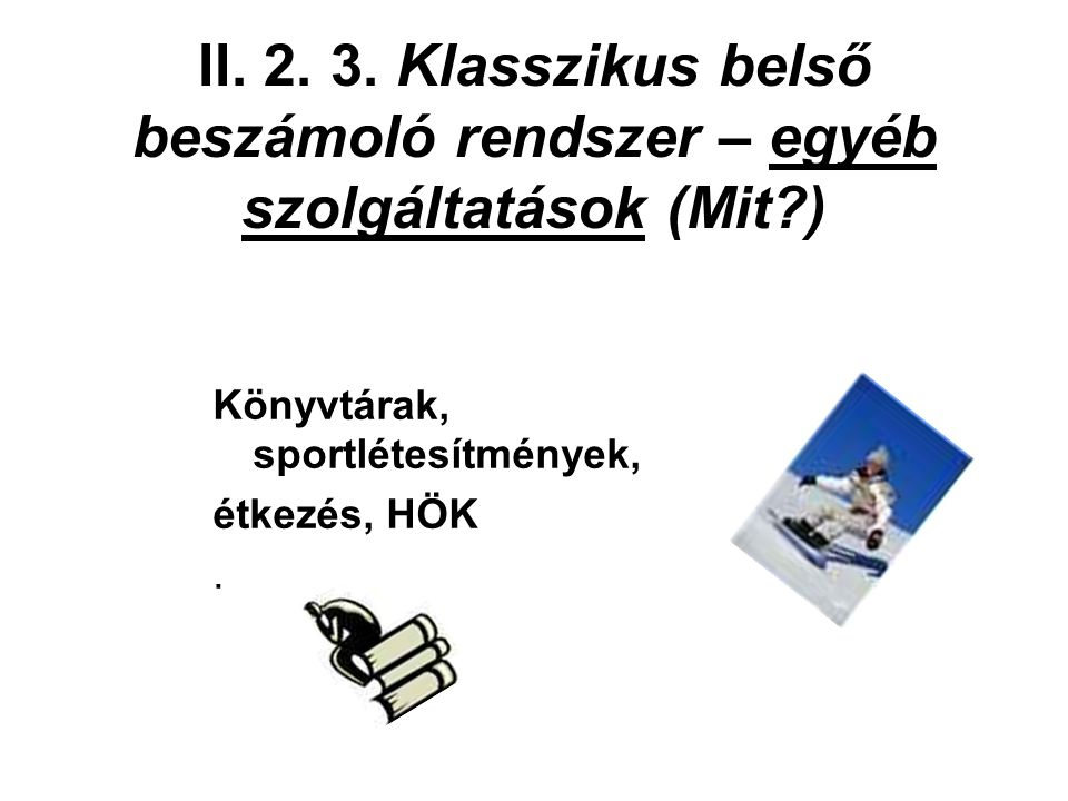 II. 2. 3.