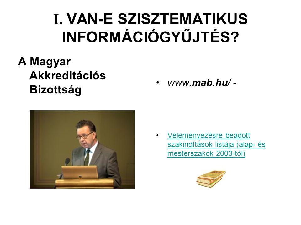 I. VAN-E SZISZTEMATIKUS INFORMÁCIÓGYŰJTÉS.