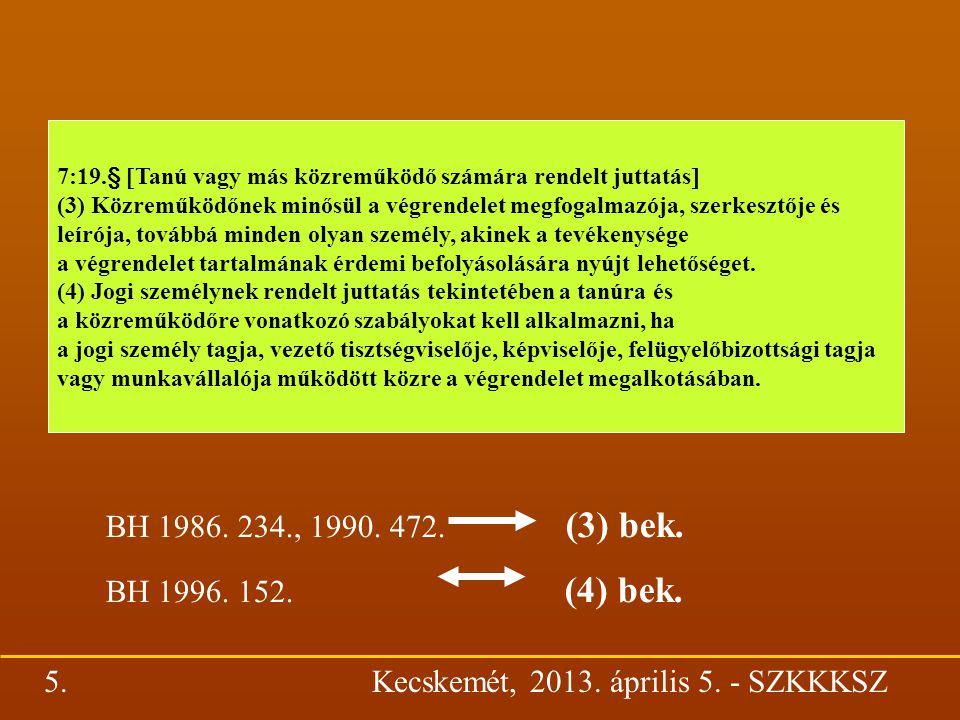 (2) bek.a)-b) pontjai = Mtj.1964.§ DE (2) bek.