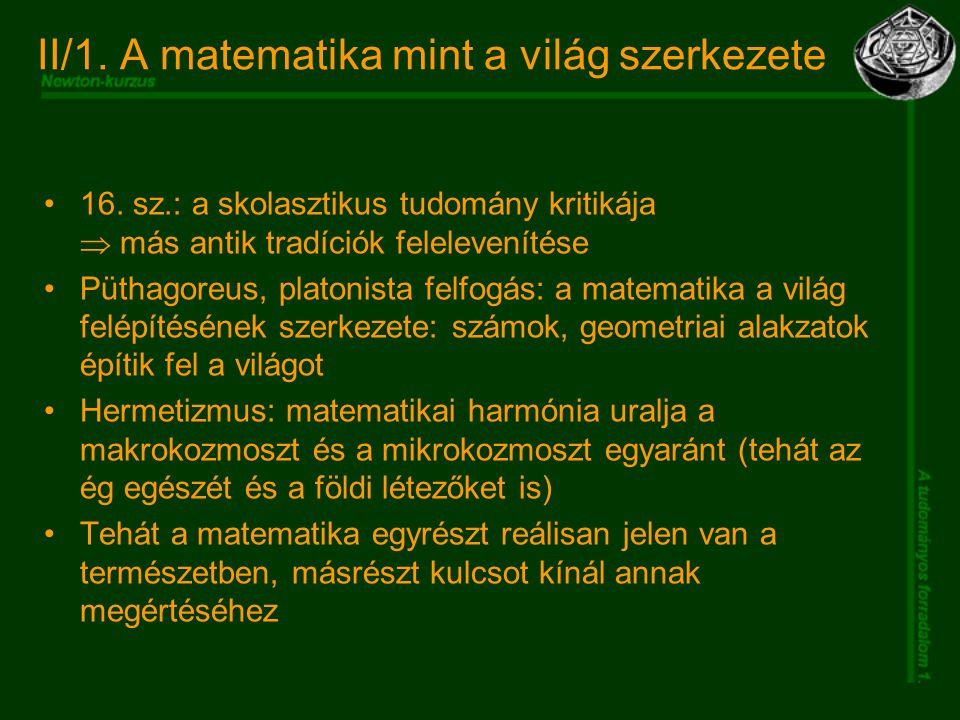II/1. A matematika mint a világ szerkezete 16.