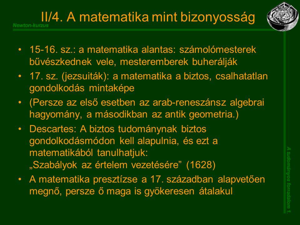 II/4. A matematika mint bizonyosság 15-16.