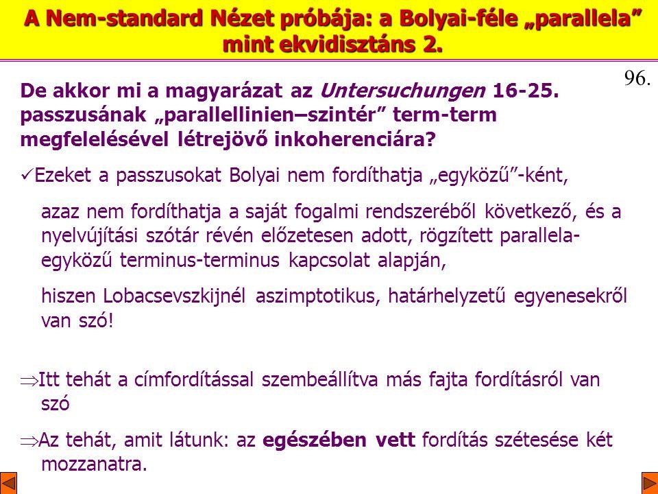 De akkor mi a magyarázat az Untersuchungen 16-25.