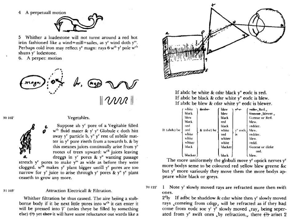 """Newton korai munkái és olvasmányai Korai olvasmányok (Descartes, Hooke, Charleton, Boyle, mentora Isaac Barrow) mind a fény módosulását tekintették a """"látszólagos színek okaiként –geometriai optikai munkákban is és ált."""