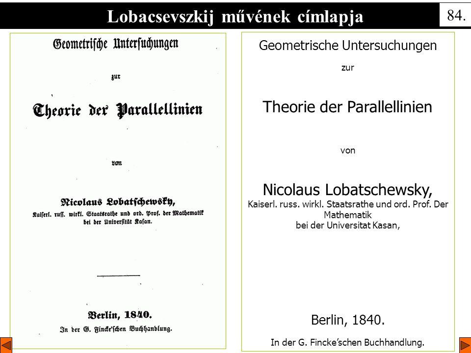 Geometrische Untersuchungen zur Theorie der Parallellinien von Nicolaus Lobatschewsky, Kaiserl.