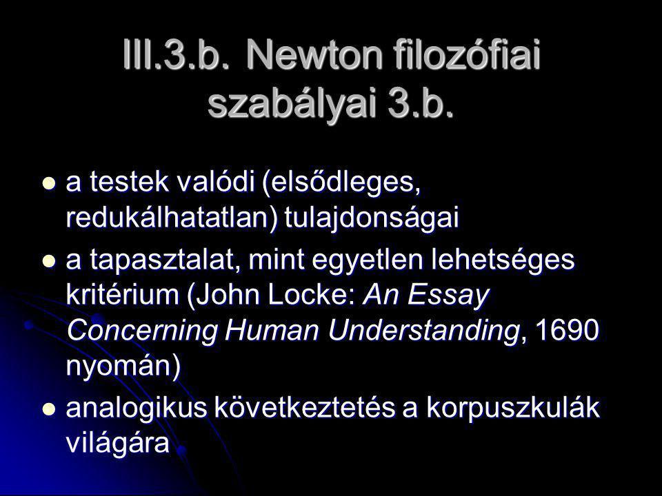 III.3.b. Newton filozófiai szabályai 3.b.