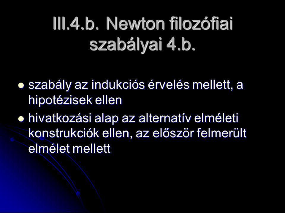 III.4.b. Newton filozófiai szabályai 4.b.
