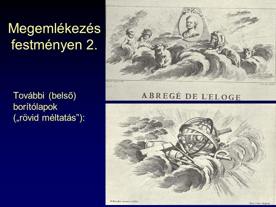 """Megemlékezés festményen 2. További (belső) borítólapok (""""rövid méltatás""""):"""