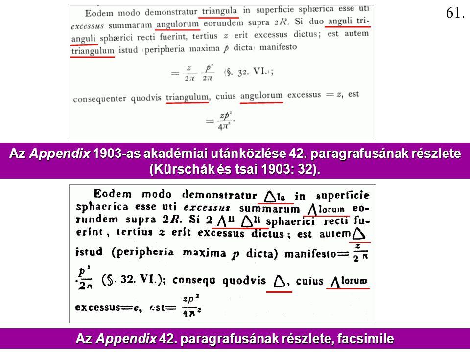 Az Appendix 1903-as akadémiai utánközlése 42. paragrafusának részlete (Kürschák és tsai 1903: 32). Az Appendix 42. paragrafusának részlete, facsimile