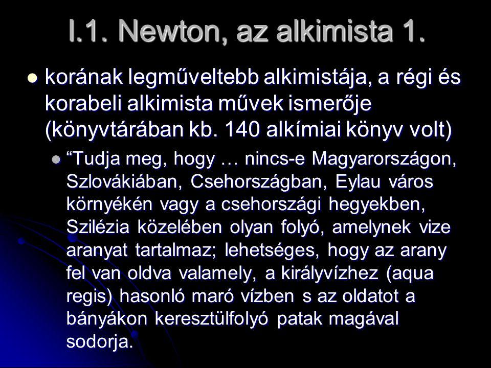 I.1. Newton, az alkimista 1.