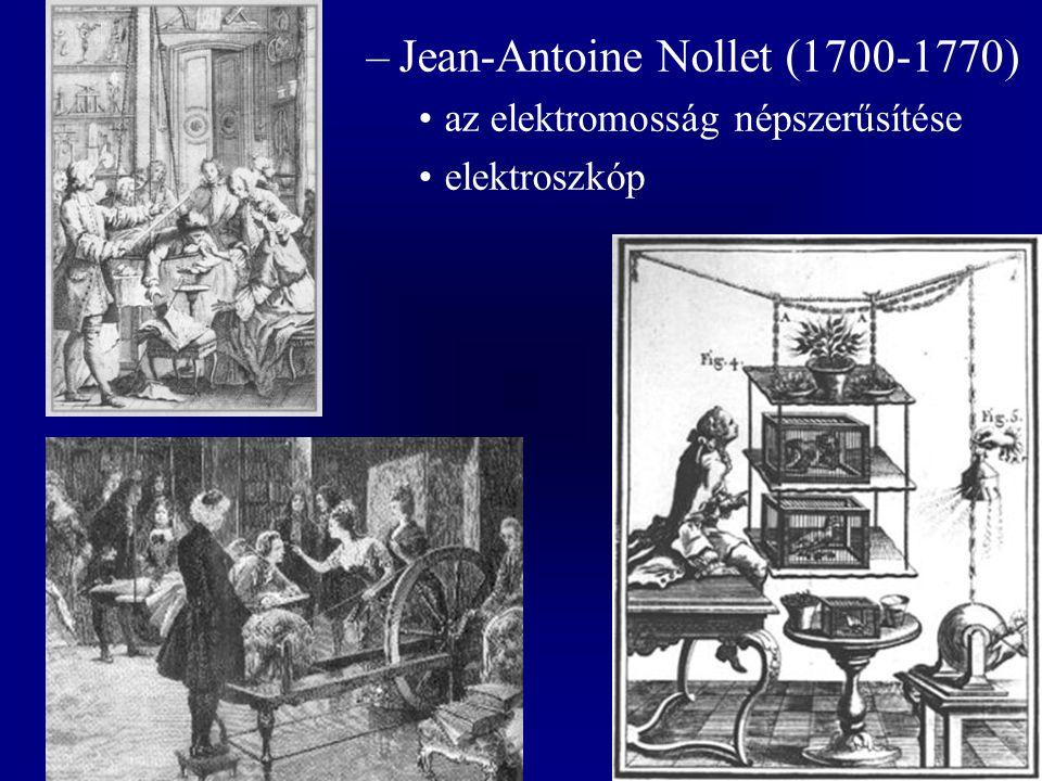 –Jean-Antoine Nollet (1700-1770) az elektromosság népszerűsítése elektroszkóp