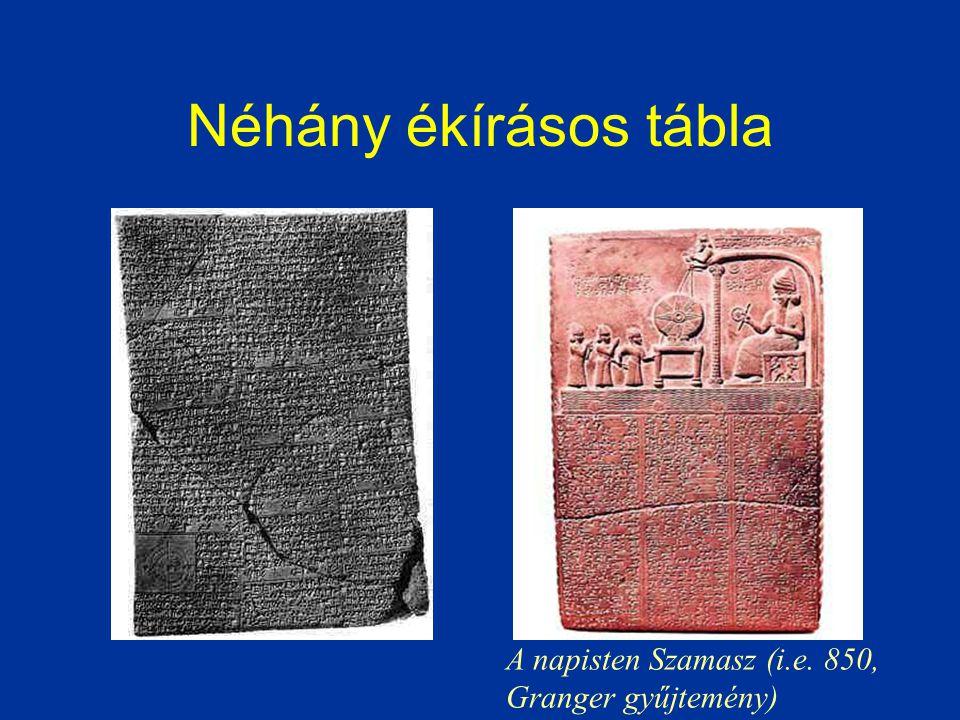 Néhány ékírásos tábla A napisten Szamasz (i.e. 850, Granger gyűjtemény)