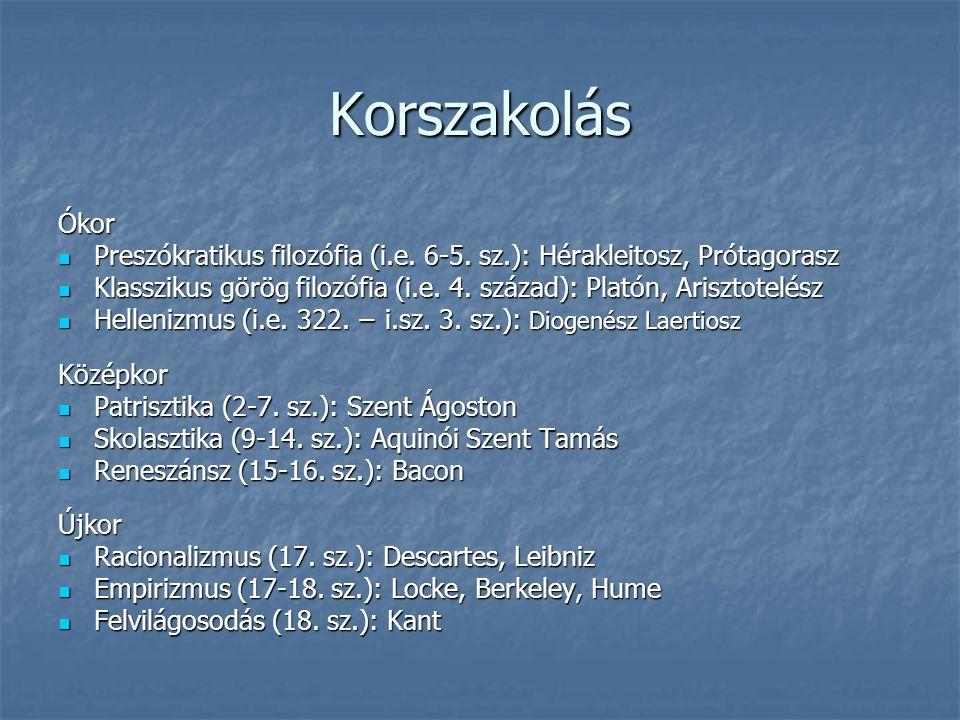 Sztoikus ismeretelmélet A megismerés fokozatai: 1.