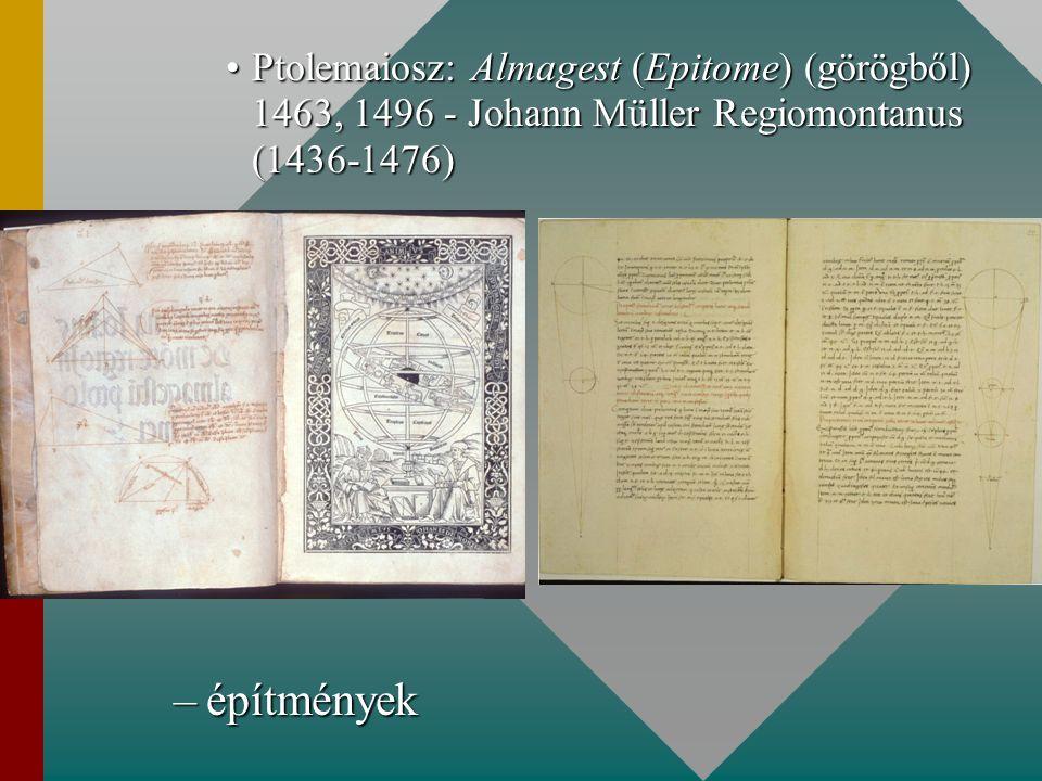 Ptolemaiosz: Almagest (Epitome) (görögből) 1463, 1496 - Johann Müller Regiomontanus (1436-1476)Ptolemaiosz: Almagest (Epitome) (görögből) 1463, 1496 -