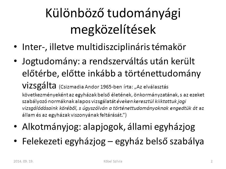 Magyarországi hatályos szabályozás Deklarálja a bevett egyházi jogállást azon vallási közösségeknek, amelyek az állammal közösségi célok érdekében együttműködnek – a többletjogosítványok miatti megkülönböztetés alkotmányos alapját teremti meg Sarkalatos törvény: a vallási közösség létrehozásának a szabályait, továbbá a bevett egyházakra vonatkozó szabályokat is külön 2014.