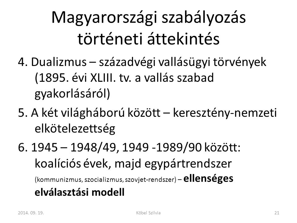 Magyarországi szabályozás történeti áttekintés 4.