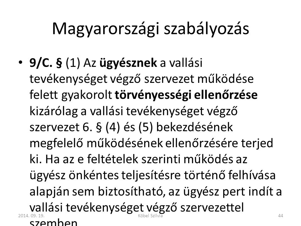 Magyarországi szabályozás 9/C.