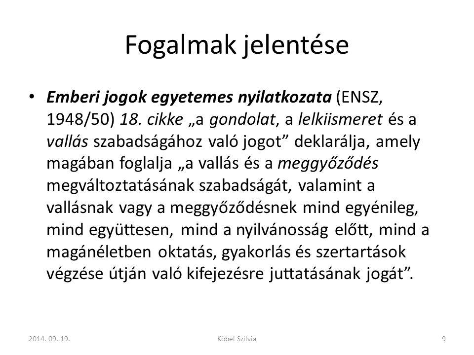"""Magyarországi szabályozás Történelmi áttekintés """" folytatva a vallásszabadságot biztosító törvényekben testet öltő hagyományt – 2011."""