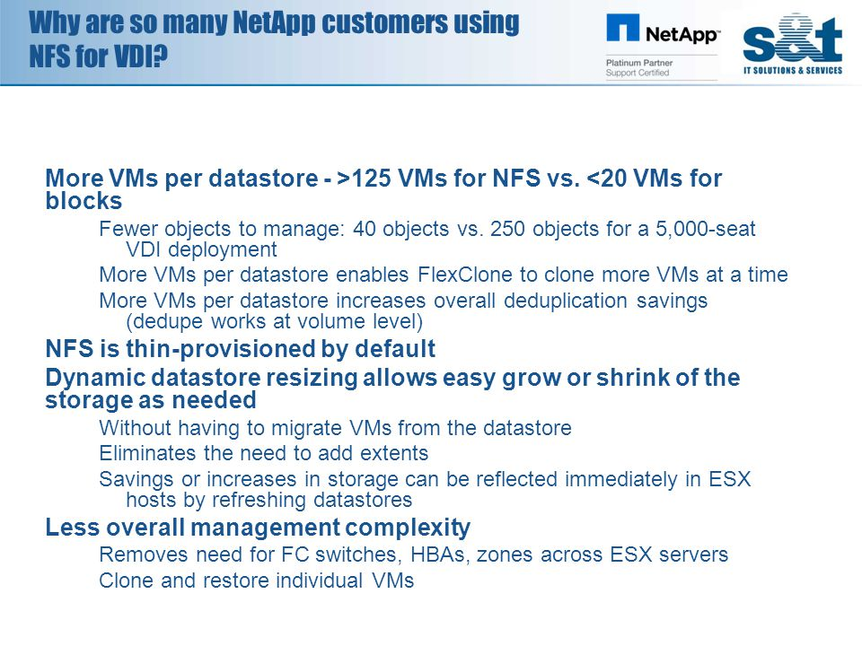 Why are so many NetApp customers using NFS for VDI.
