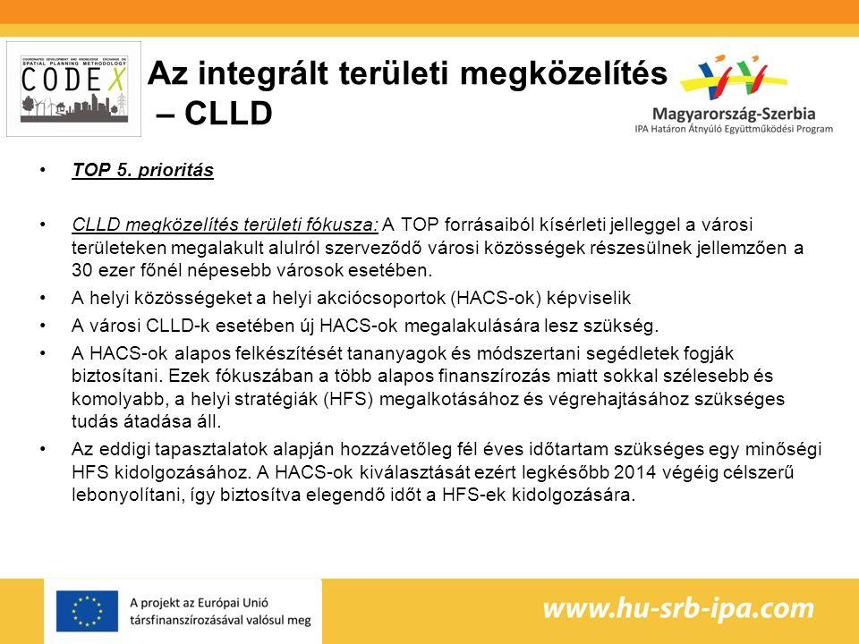 Az integrált területi megközelítés – CLLD TOP 5.