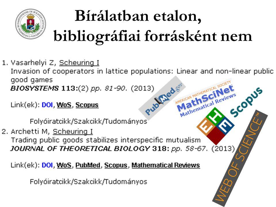 Bírálatban etalon, bibliográfiai forrásként nem