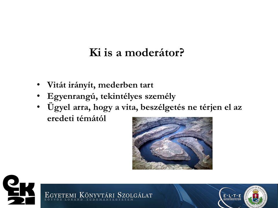Amiről beszélünk…. Moderátor fogalma Moderálás a 2010-es és a 2013-as önértékeléskor (ki, hogyan) A moderátori tevékenység értékelése