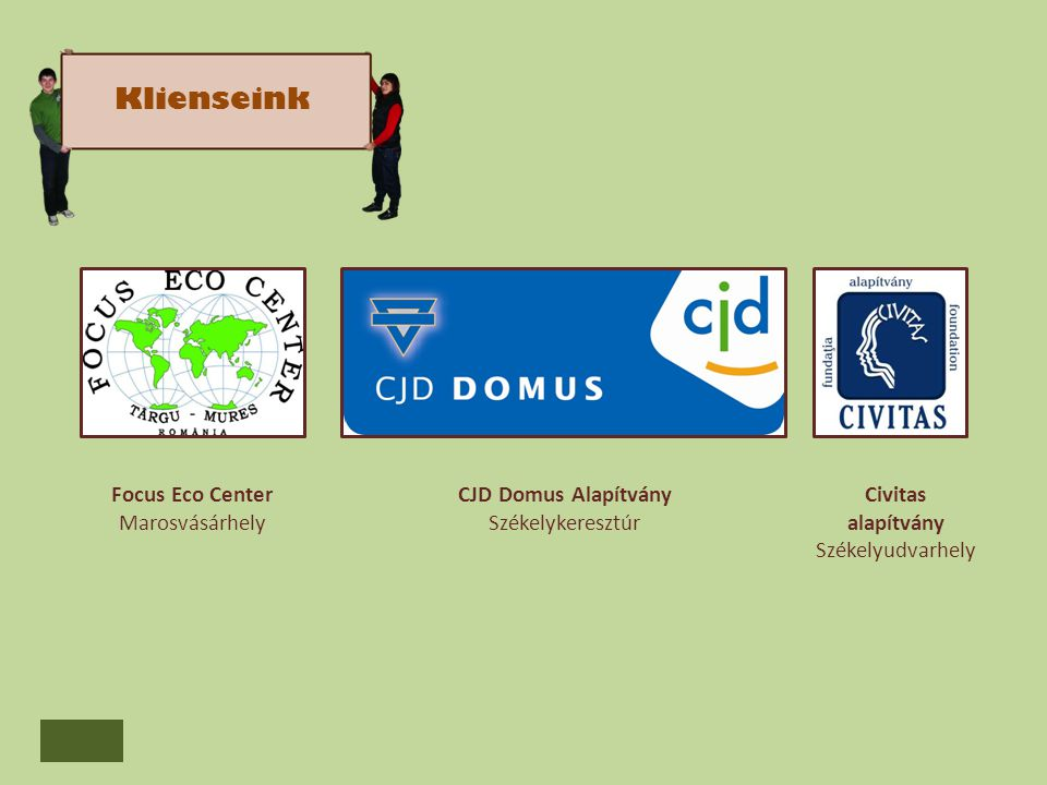 Focus Eco Center Marosvásárhely CJD Domus Alapítvány Székelykeresztúr Civitas alapítvány Székelyudvarhely