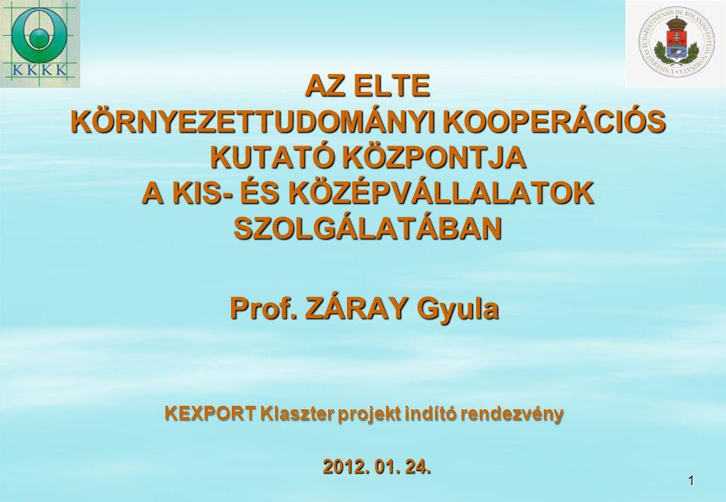 2 CÉLKITŰZÉS 1.Tudományos háttér biztosítása a hazai környezetvédelmi ipar területén tevékenykedő kis- és középvállalkozások részére 2.Környezettudományi kutatások összehangolása európai partnerekkel közös projektek keretében 3.Az ELTE TTK Környezettudományi szakjára felvett hallgatók támogatása a háromfokozatú képzés keretében, doktori ösztöndíjak biztosítása