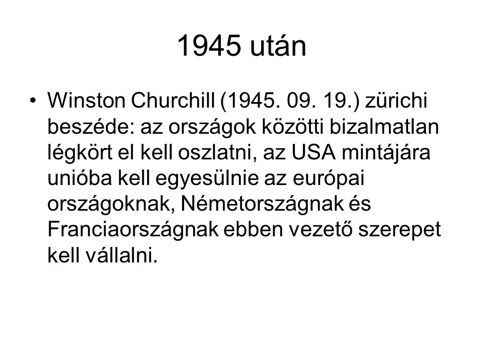 1945 után Winston Churchill (1945.09.