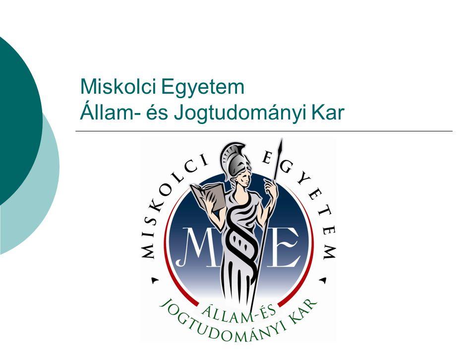 Miskolci Egyetem Állam- és Jogtudományi Kar