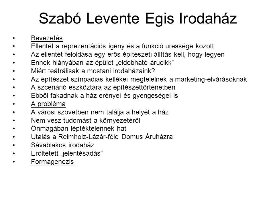 Szabó Levente Egis Irodaház Bevezetés Ellentét a reprezentációs igény és a funkció üressége között Az ellentét feloldása egy erős építészeti állítás k