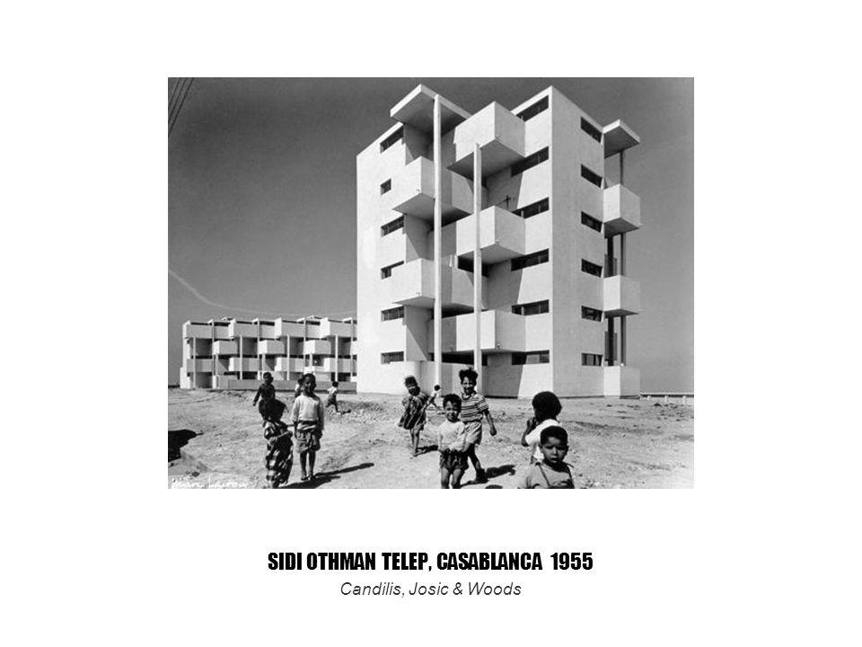 SIDI OTHMAN TELEP, CASABLANCA 1955 Candilis, Josic & Woods