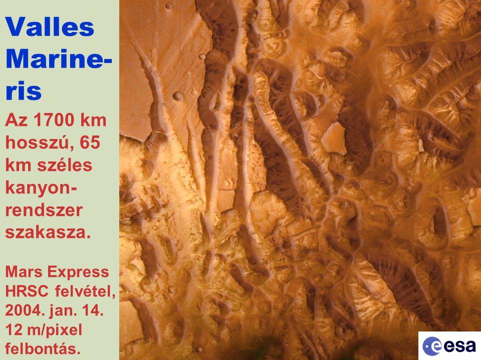 Az 1700 km hosszú, 65 km széles kanyon- rendszer szakasza.